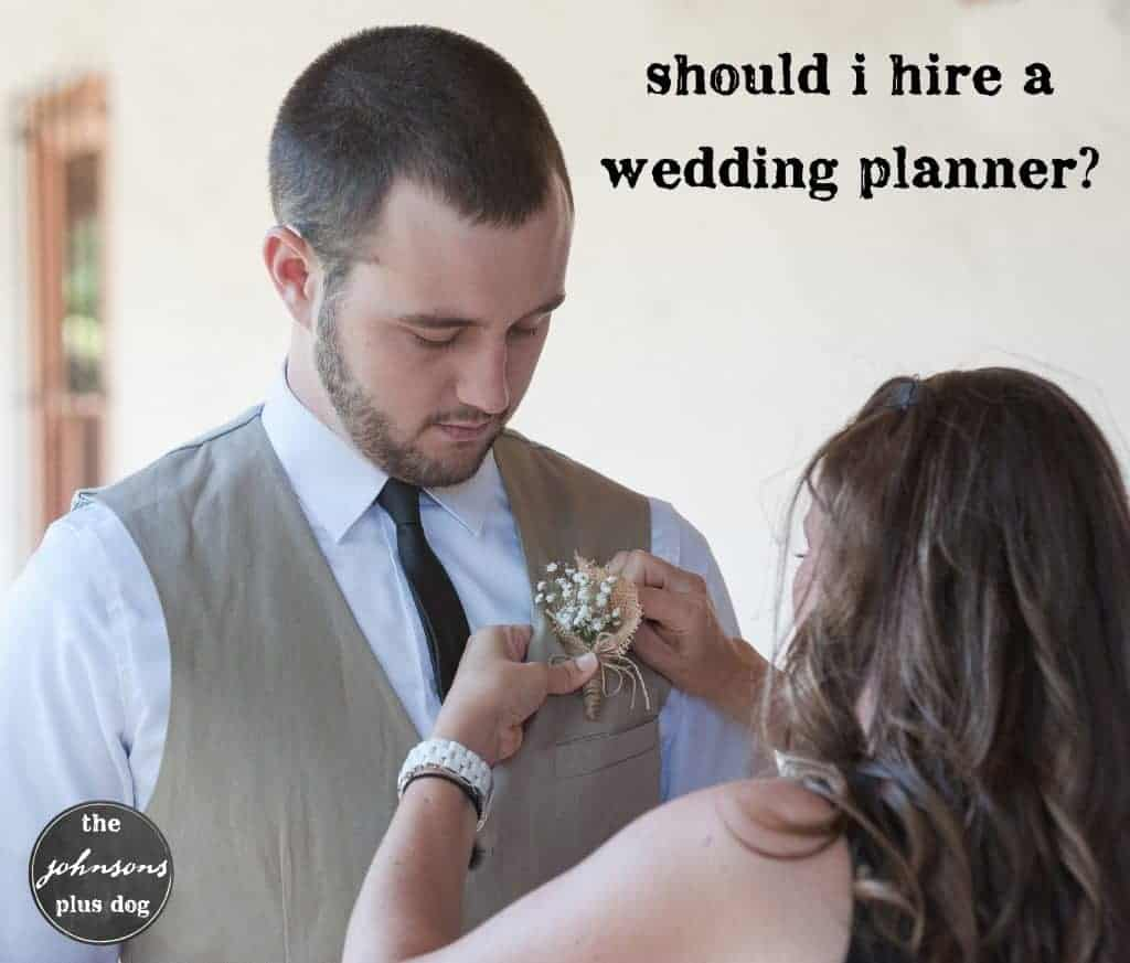 should i hire a wedding planner? | the johnsons plus dog