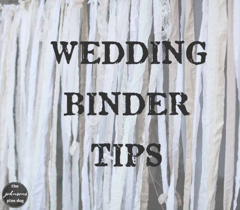 Wedding Binder Tips | the johnsons plus dog