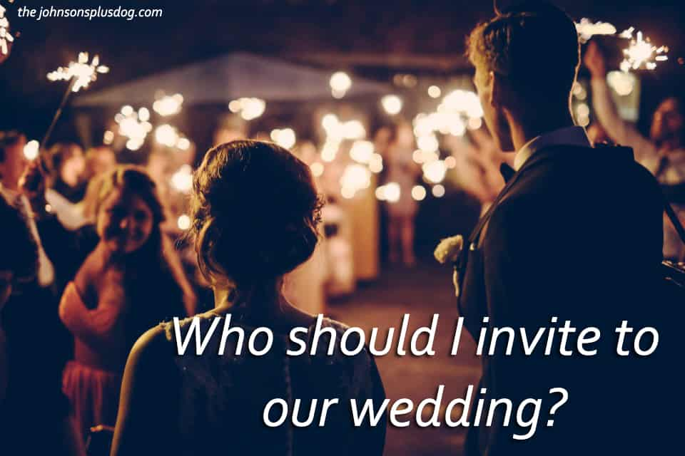 Who should I invite to our wedding?