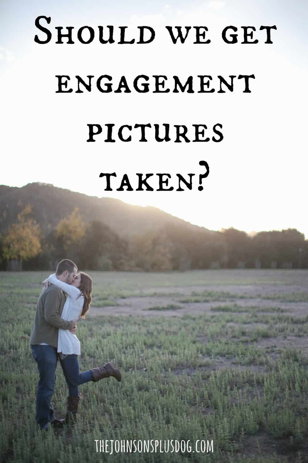 Should we get engagement pictures taken?