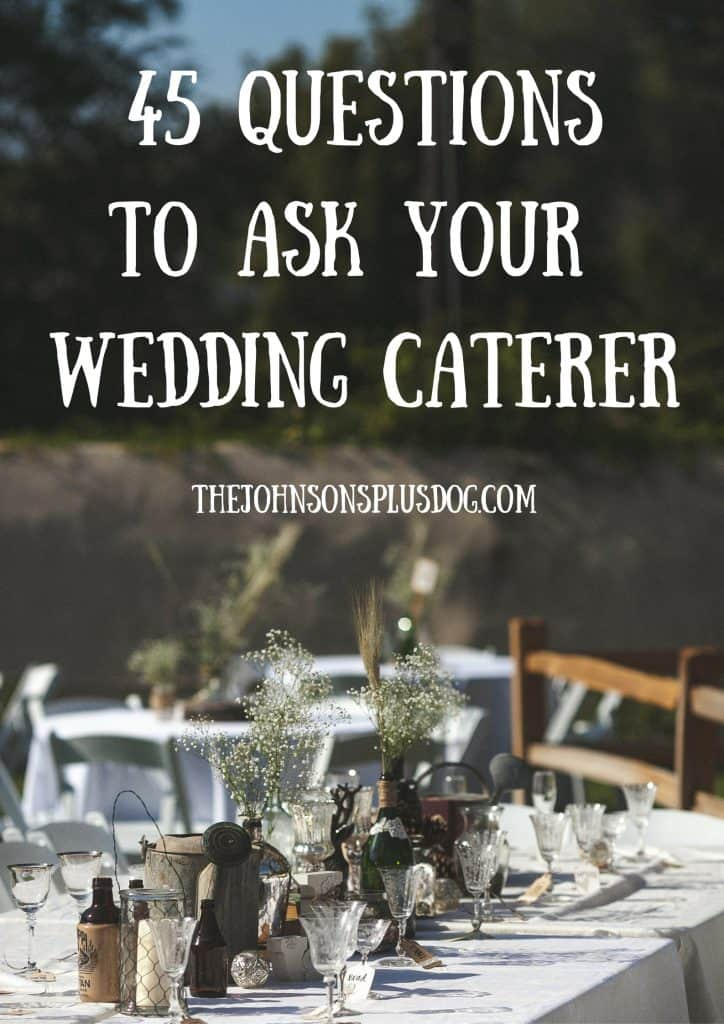 Rustic wedding table decor with text overlay that says 45 questions to ask your wedding caterer