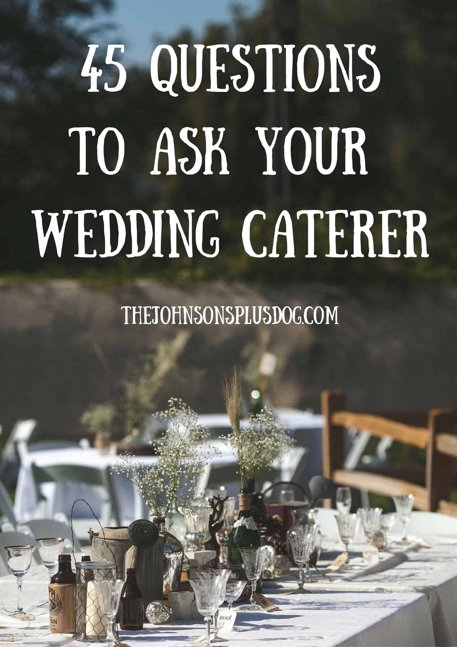 45 questions to ask your wedding caterer | What to ask wedding caterer | wedding planning advice