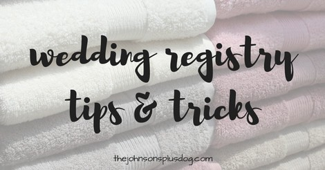 Wedding Registry Tips & Tricks
