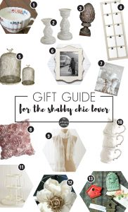 Shabby Chic Gift Guide | Gift Guide for the Shabby Chic Lover | Gift Guide for Shabby Chic Lover | What to buy for shabby chic | Shabby Chic ideas | Shabby Chic Christmas Gifts