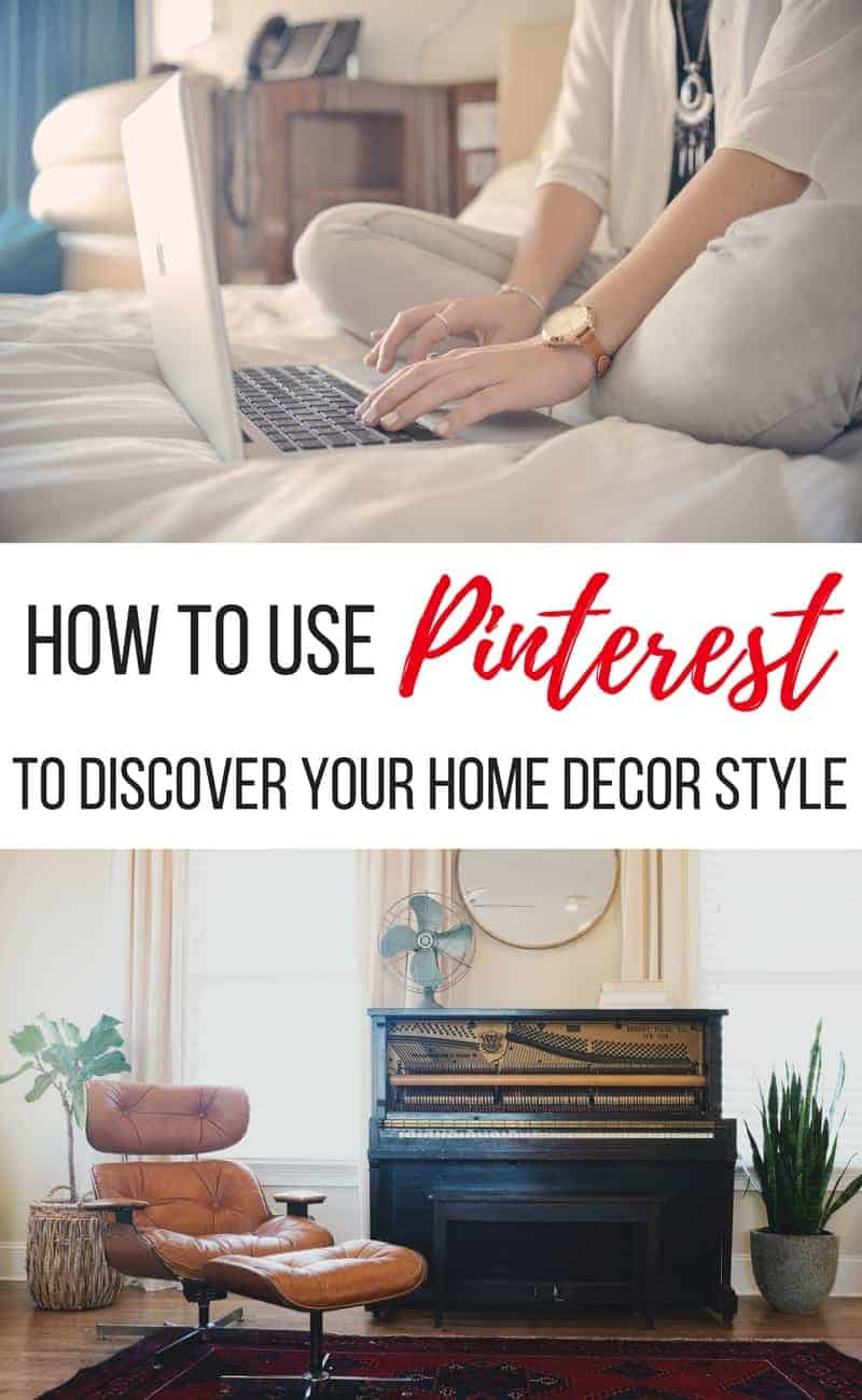 How To Use Pinterest To Discover Your Home Decor Style | Finding your style for home decor | Using Pinterest to find home decor | Figuring out your home decor style with Pinterest | How to make your house a home you love | With these 7 simple steps on how to use Pinterest to discover your home decor style, I promise that you'll walk away feel less frustrated about decorating | Discovering your home decor style | How to figure out what home decor style suits you best | What decor style are you? | The key to discovering your home decor style