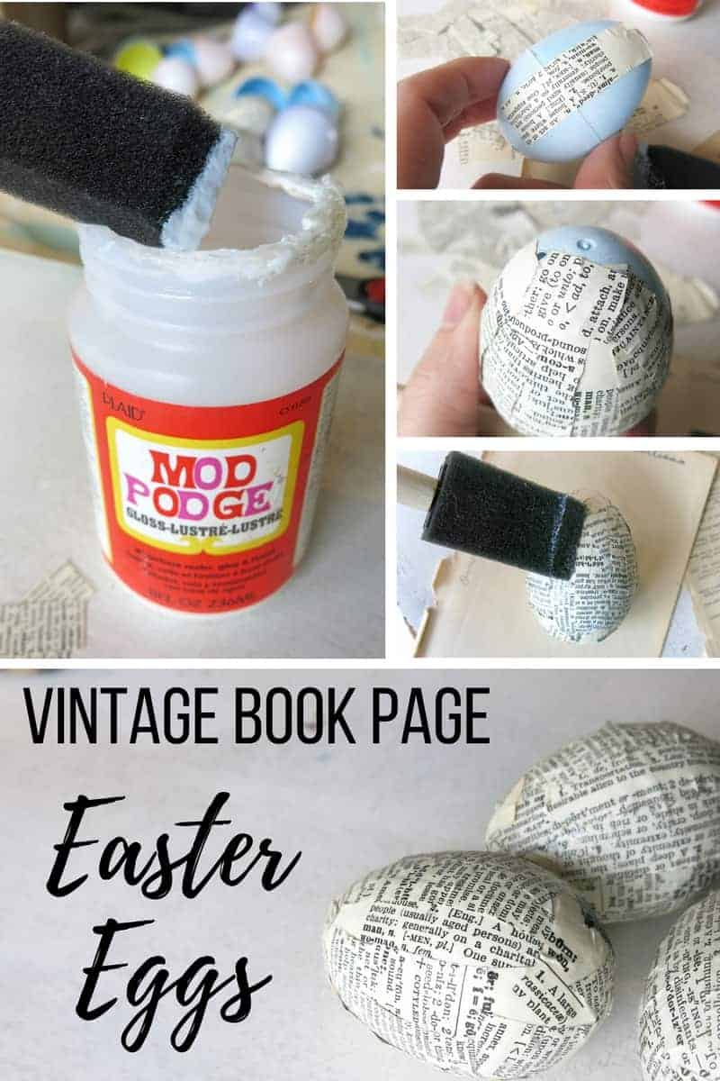 How to Upcycle Plastic Easter Eggs with Vintage Book Pages | Decopodged Easter Eggs | Cover Plastic Easter Eggs with Book Pages | Use Mod Podge to Cover Easter Eggs with Vintage Paper | Farmhouse Style Easter Decor | Easter Eggs with Vintage Dictionary Pages | Upcycled Easter Eggs using Old Book Paper | Attach Book Pages to Dollar Store Easter Eggs | Vintage Book Page Easter Eggs