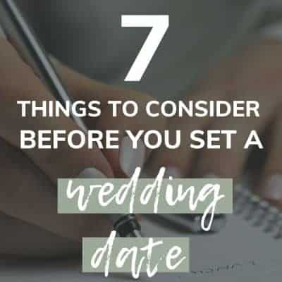 Shows hands writing down notes with text overlay says 7 things to consider before you set a wedding date