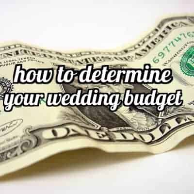 How to Determine Your Wedding Budget