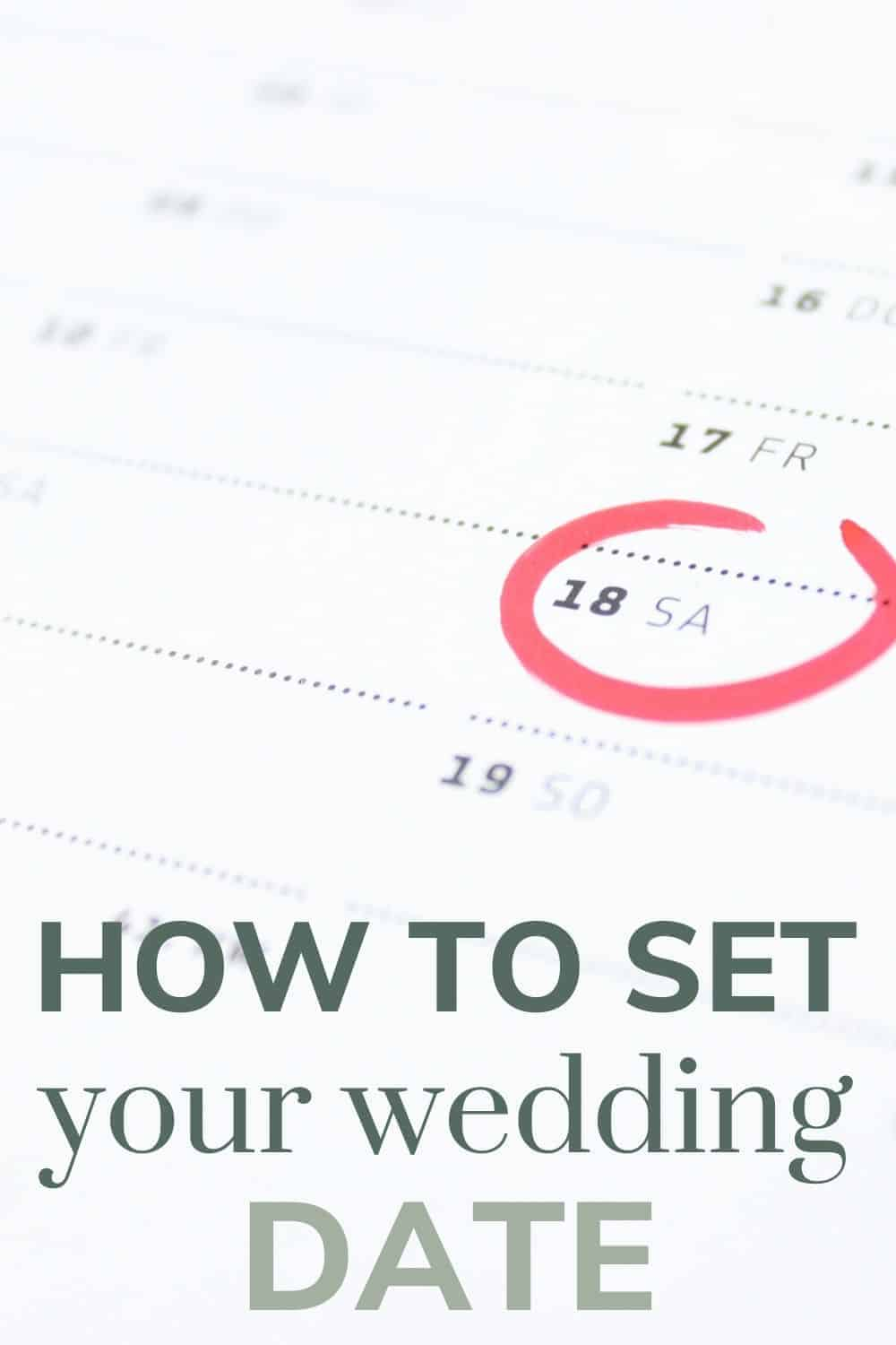 Shows a calendar with a red circle on it with a text overlay that says how to set your wedding date