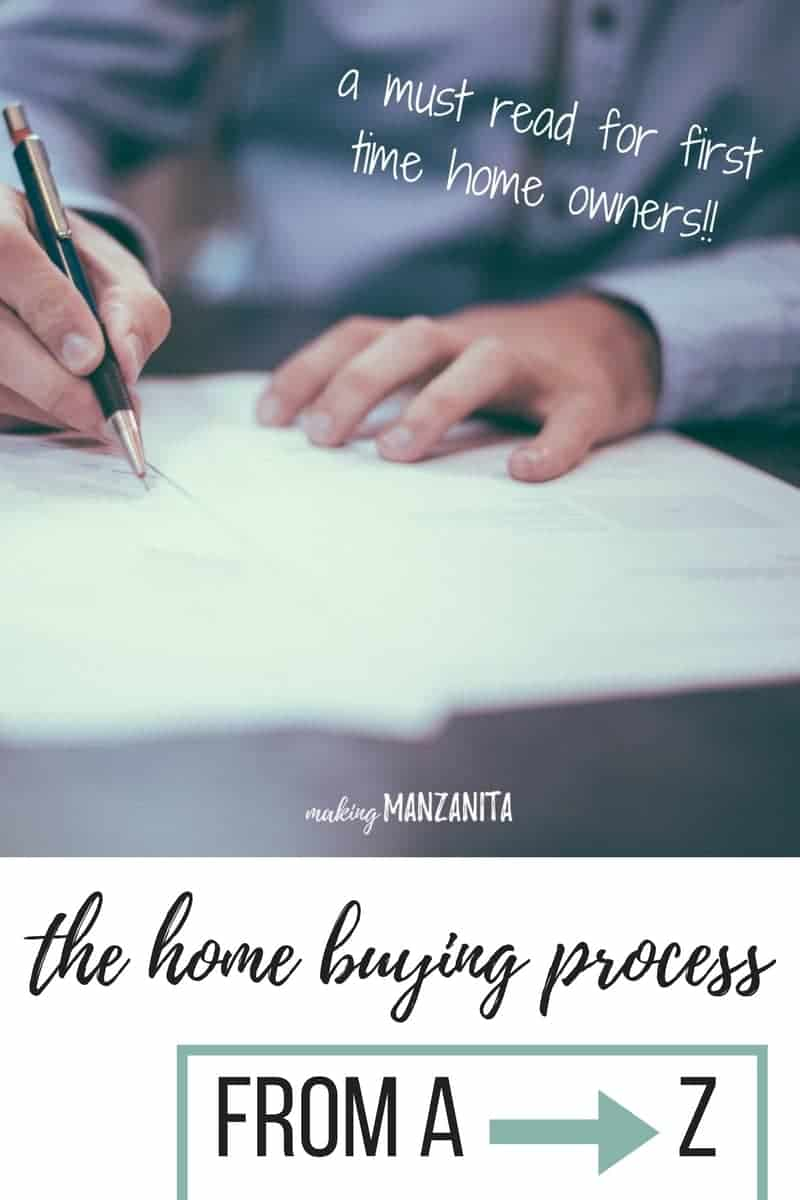 Buying a home for the first time can be scary because it is such a large purchase with an unfamiliar process. However, the home buying process for first time home buyers doesn't need to be overwhelming. This is a complete guide of the home buying process for first time home buyers from A to Z. It's definitely a must-read for every first time home buyer.