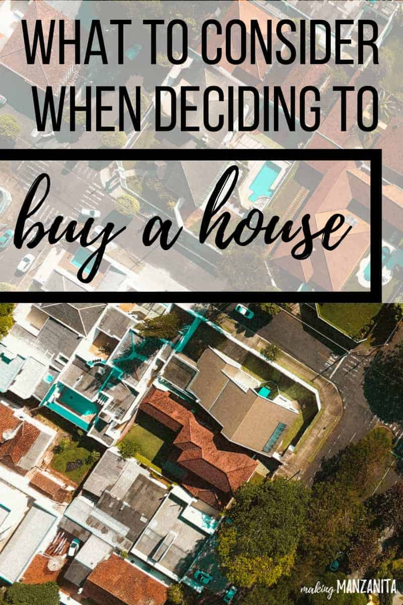 What To Consider When Deciding to Buy a House