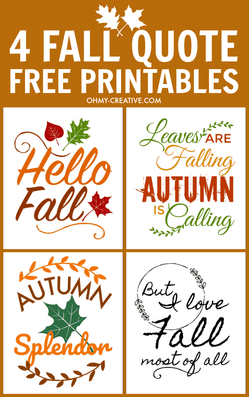 4 Fall Quote Free Printables from Oh My Creative