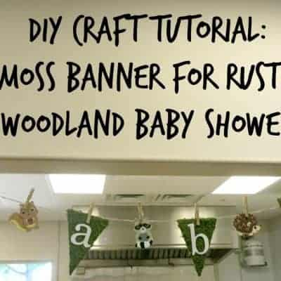 DIY Tutorial: Moss Banner for Rustic Woodland Baby Shower
