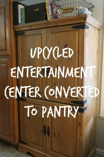 Upcycled Entertainment Center Converted to Pantry