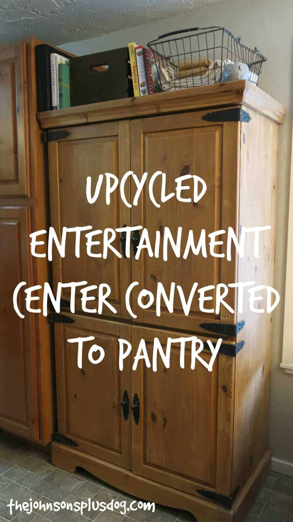 Upcycled Entertainment Center Converted To Pantry Making