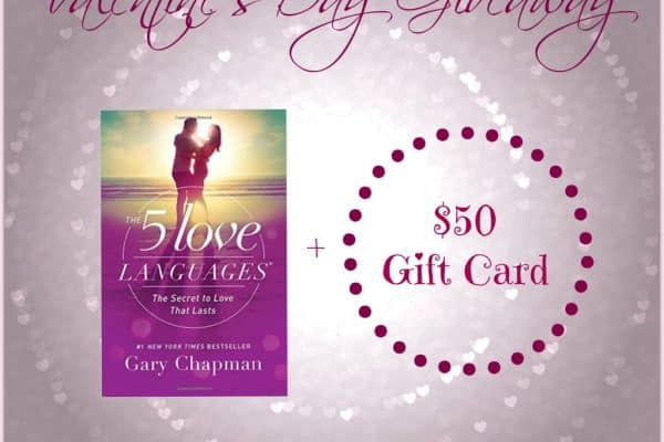 Valentine's Day 2016 Giveaway | Win $50 and a copy of the Five Love Languages