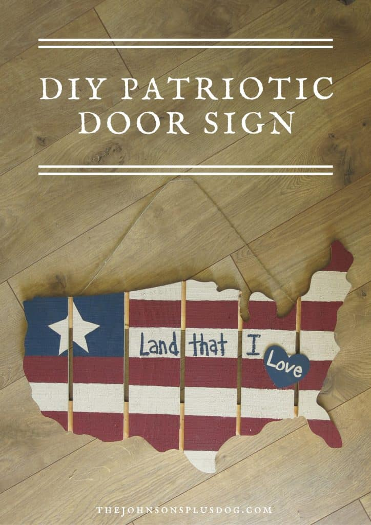 DIY Patriotic Door Sign //The Johnson Plus A Dog