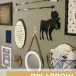 DIY wood arrow beside other wall decors with text overlay that says diy arrow nursery decor