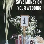 Rustic wedding table decor with text overlay that says 36 ways to save money on your wedding