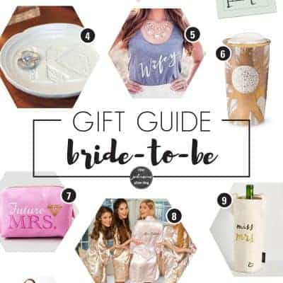 Gift Guide for Bride-to-Be
