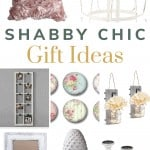 Collage of various home decor items that are in the shabby chic decor style with text overlay that says shabby chic gift ideas