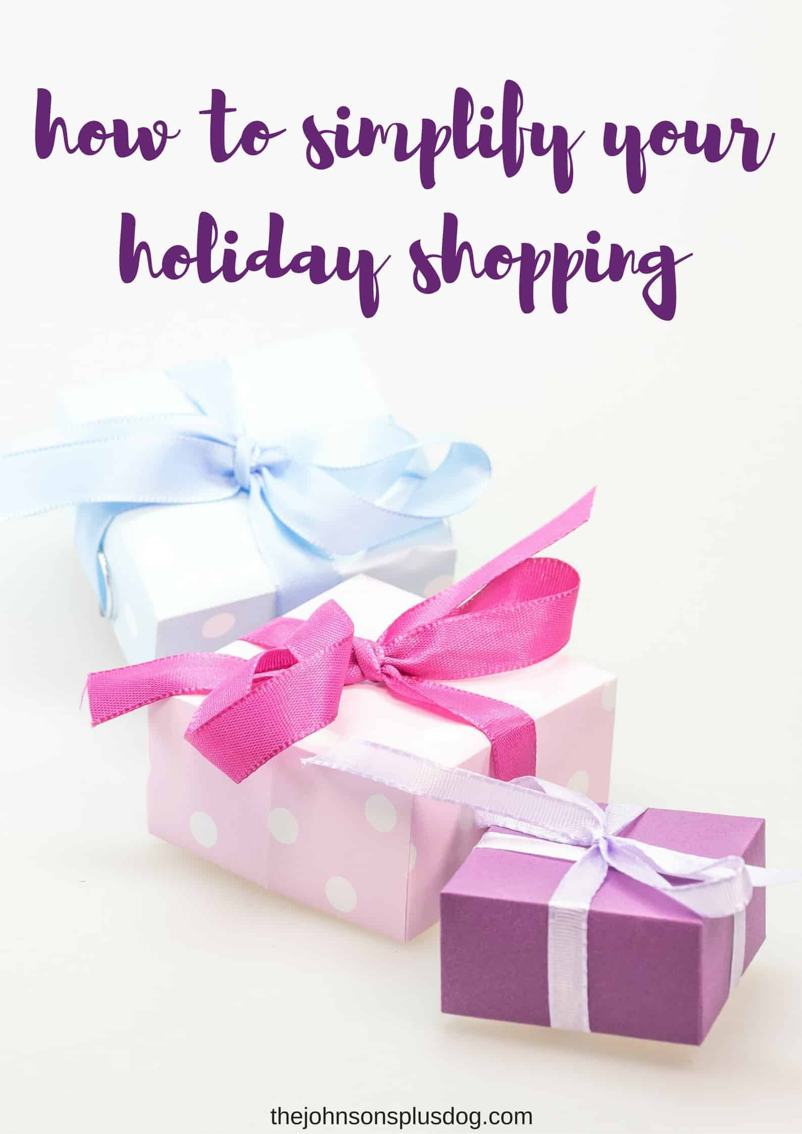 How to Simplify your Holiday Shopping