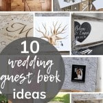 Collage showing different guest book alternatives for a wedding with text overlay that says 10 wedding guest book ideas