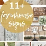 shows 7 or so different farmhouse signs with overlay text that says 11+ farmhouse signs