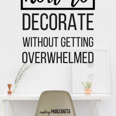 Help! I Don't Know How To Decorate My Home! – How To Decorate Without Getting Overwhelmed