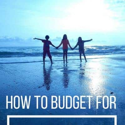 Budget for Summer: Get Your Family's Finances in Shape for the Summer {Guest Post}