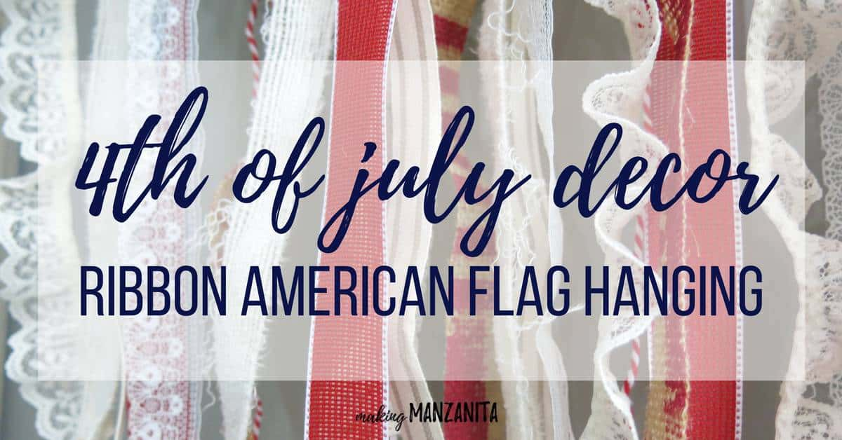 shows white and red ribbon with overlay text that says 4th of July Decor (Ribbon American Flag Hanging)