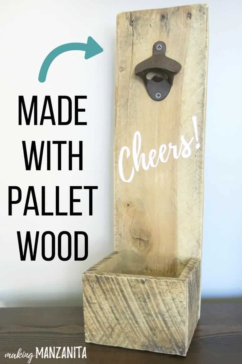 DIY bottle opener sitting on table that has been painted with Cheers in white lettering with a text overlay that says made with pallet wood