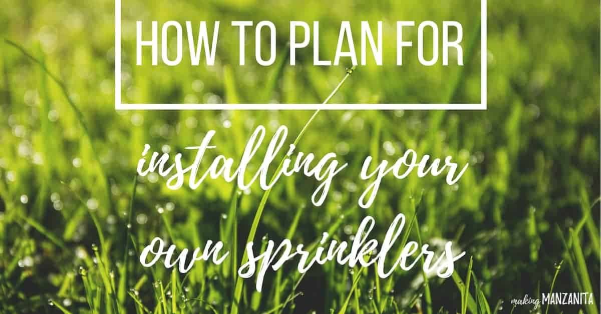 How to Plan for Installing Your Own Sprinklers: Use this guide to plan out the installation of a sprinkler system in your yard