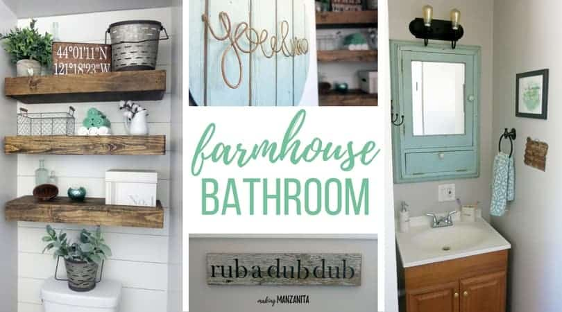 Collage of photos with text overlay that says farmhouse bathroom