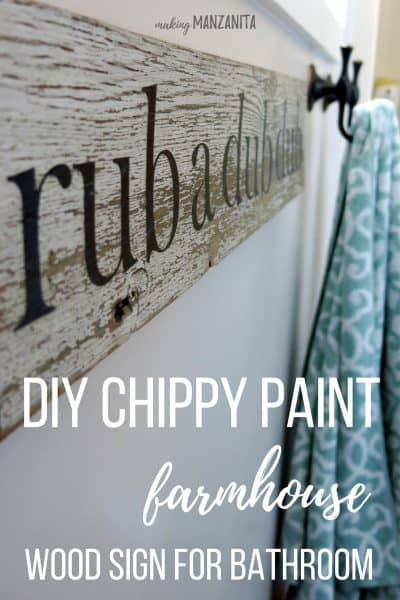 Rub A Dub Dub: White Chippy Paint Sign for Farmhouse Bathroom