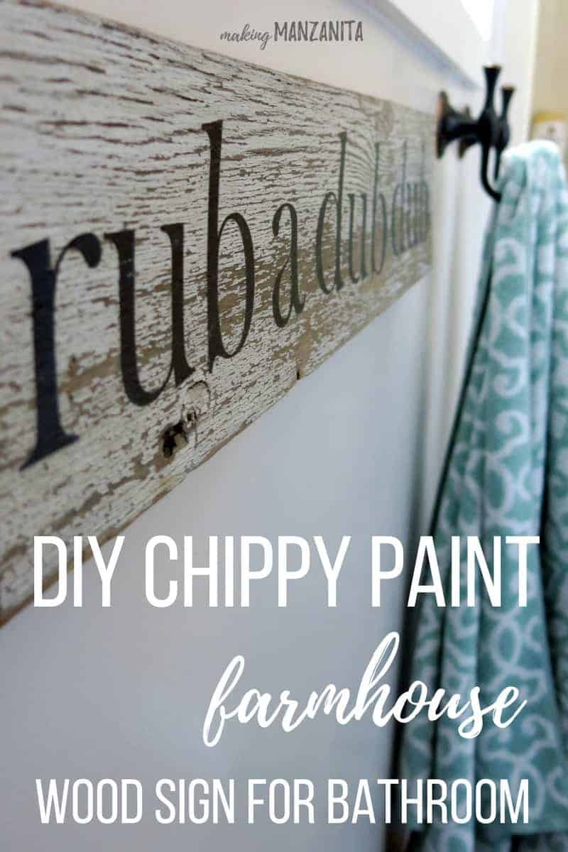 White Chippy Paint Sign For Farmhouse Bathroom | Chipped Paint Wood Sign | Farmhouse Sign with Chippy Paint | Rub A Dub Dub Sign For Bathroom | Farmhouse Bathroom Wood Sign | Farmhouse Sign for Bathroom | Bath Time Sign | Bathroom Decor | Bathroom Wall Decor | DIY Chippy Paint Wall Decor | DIY Chippy Paint Farmhouse Wood Sign For Bathroom | Reclaimed Wood Sign | Making a sign with chippy paint