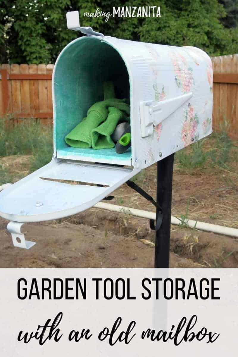 Open garden tool storage with gloves and garden tools with text overlay that says Garden Tool Storage with an old mailbox