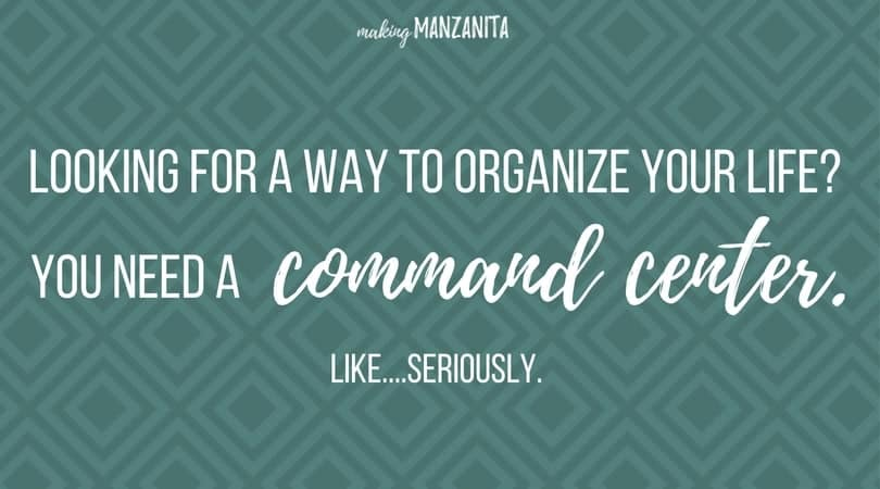 Looking for a way to organize your life? You need a command center. Like...seriously.