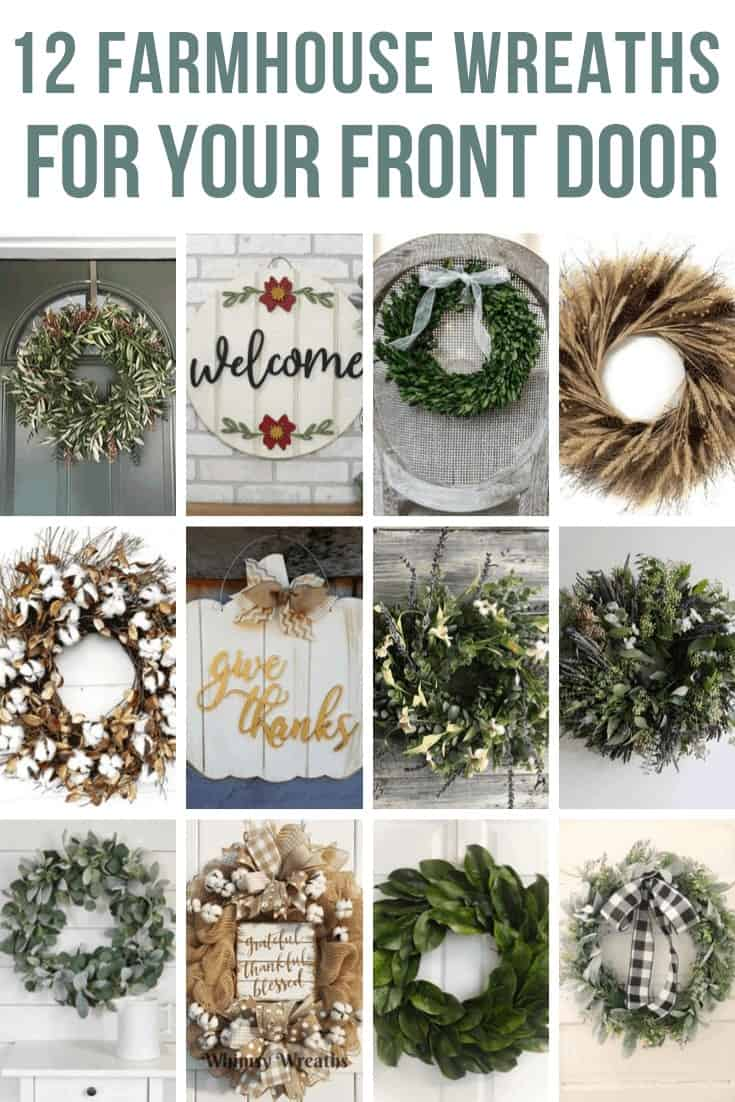 Collage of 12 different wreaths with texts overlay that says 12 Farmhouse Wreaths For Your Front Door