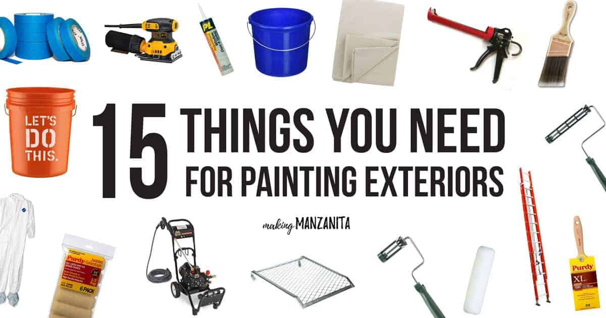 15 things you need for painting exterior of house making for Things you need for a house