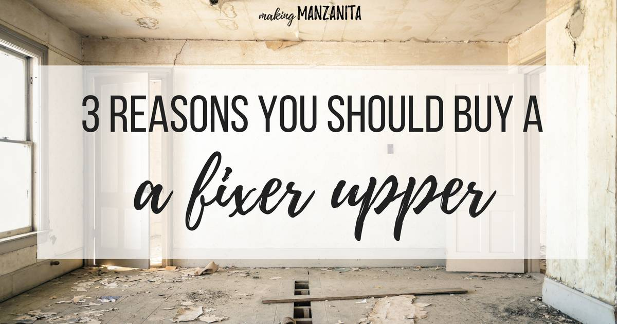 3 reasons you should buy a fixer upper and why you shouldn 39 t - Buying a fixer upper ...