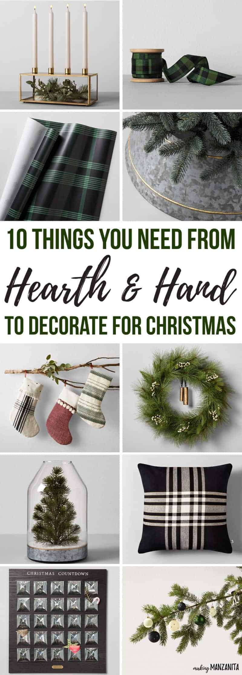 10 Things You Need From Hearth and Hand to Decorate for Christmas | Hearth & Hand with Magonolia at Target | Chip and Joanna Gaines new home decor line sold at Target | Decorating for Christmas on a budget in your living room | Modern farmhouse Christmas tree | Black and white holiday decor ideas for the kitchen | Green plaid ribbon and wrapping paper | Minimalist Gold candle holder | Galvanized tree skirt | Farmhouse style stockings | Wreath with bell | Mini tree in vase | Pillow | Christmas countdown calendar | Ornaments