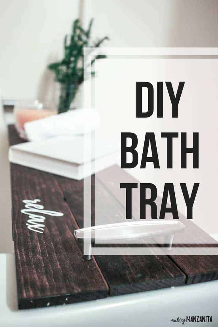 Wooden bath tray with handles and book, candle and greenery with text overlay that says DIY bath tray