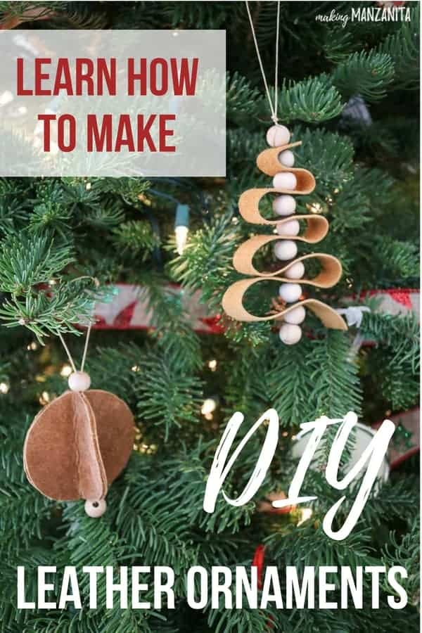 Learn how to make easy DIY leather Christmas ornaments!