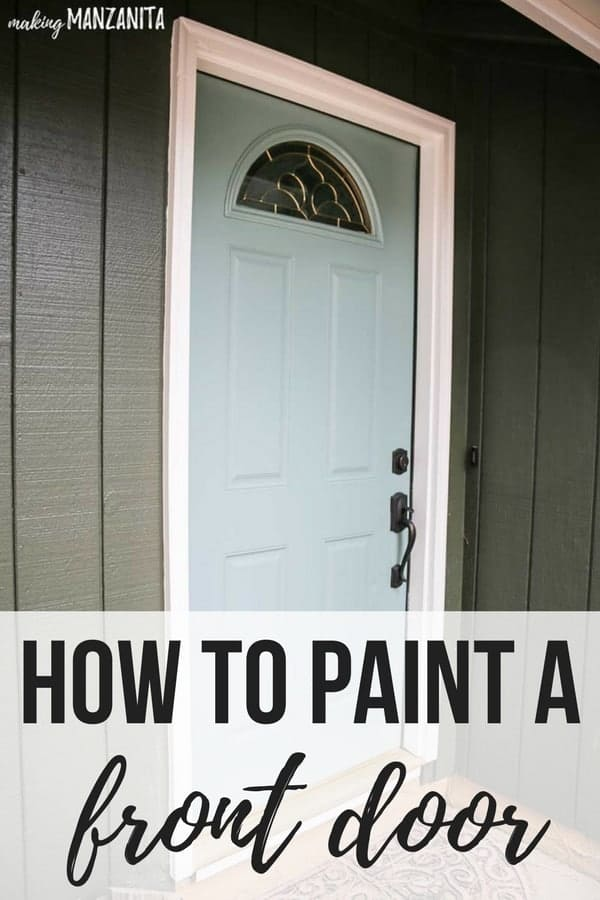 How to paint a front door with panels and with windows | Painting door DIY tutorial | Add instant curb appeal to your entrance | Choosing exterior colors | Behr Marquee line | Behr In The Moment Color of the year 2018 | Colors trends | White trim | Greenish blue front door | Mint door | Muted mint | Seafoam green door