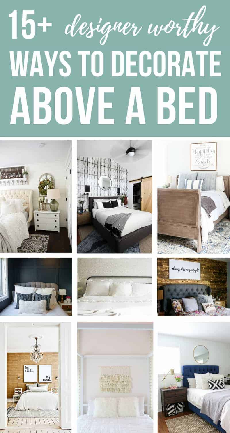 15+ Designer Worthy Ways To Decorate Wall Above A Bed in Master Bedroom | Creative and Simple Tips and Ideas For Couples Decorating Over The Bed | Lots of pictures for cozy bedroom inspiration | Minimalist Modern Boho Farmhouse French Country Romantic Shabby Chic styles included!
