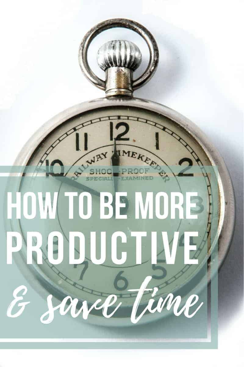Photo of vintage handheld clock with text overlay that says how to be more productive and save time