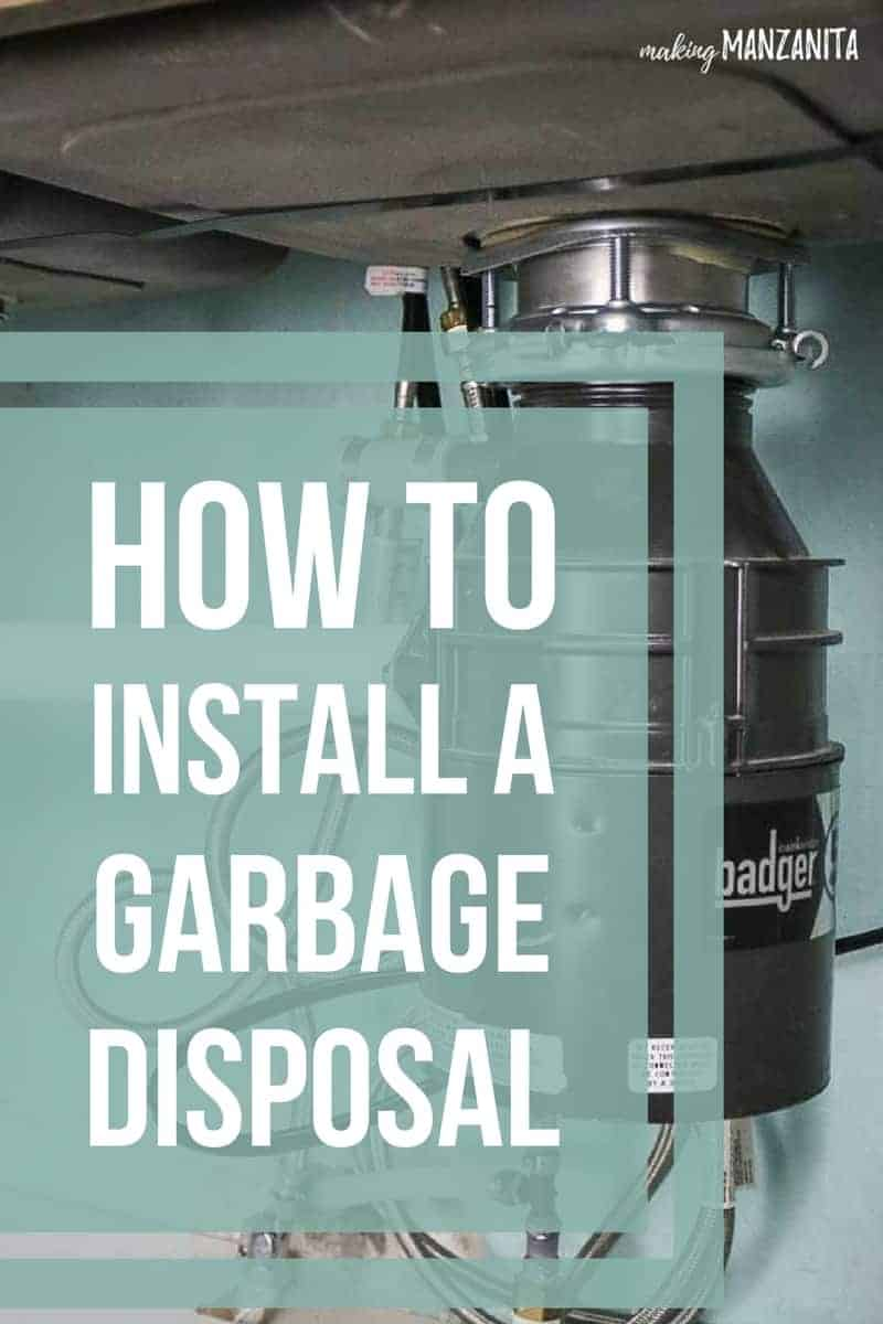Badger garbage disposal under kitchen sink with text overlay that says how to install a garbage disposal