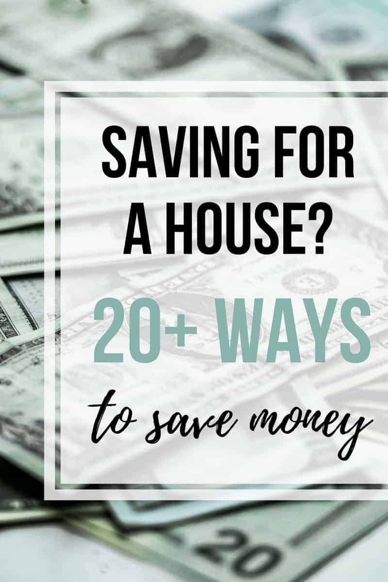 20+ Ways To Save Money When You're Saving For A House | Saving Up For a House | Save to Buy a House | Best Way to Save for a Mortgage | Frugal Living Tips | Trying to Save Money