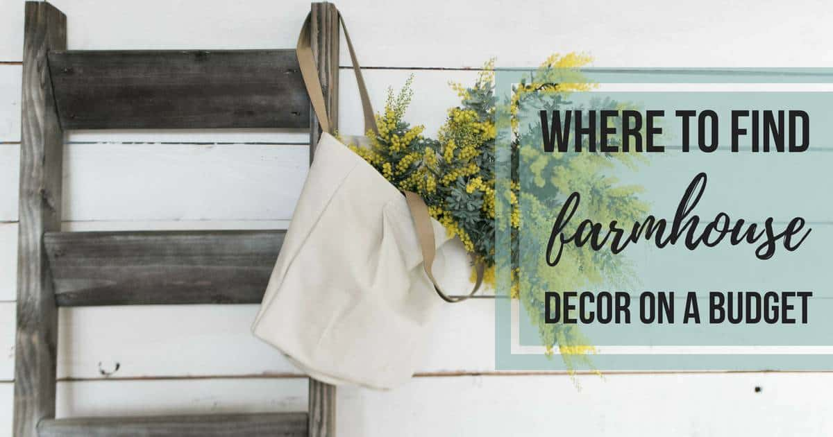 Where to find farmhouse decor on a budget